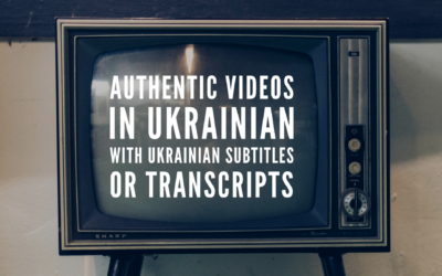 Authentic videos in Ukrainian with Ukrainian subtitles or transcripts
