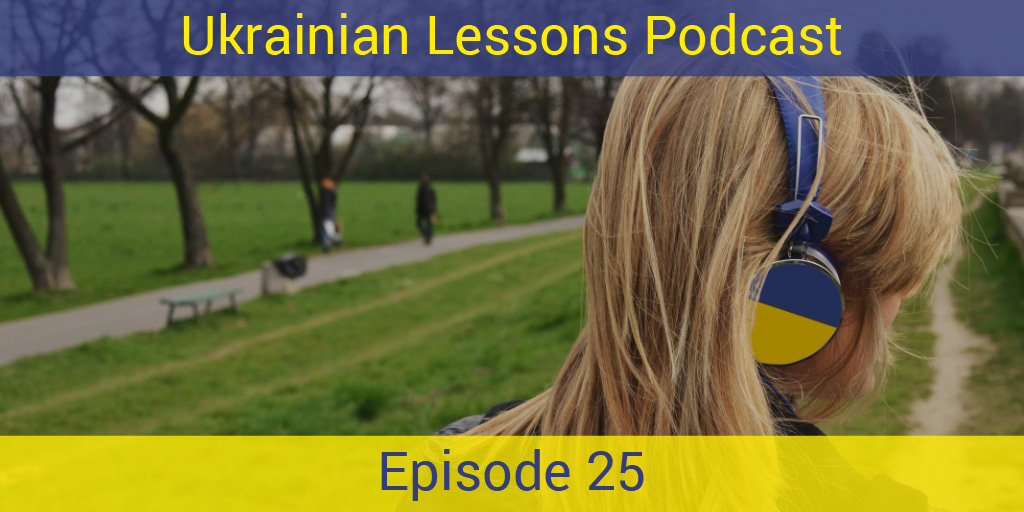 In This Special Episode Of The Ukrainian Lessons Podcast Relax And Have Some Rest From Verbs Grammar By Learning Practicing Using Colors