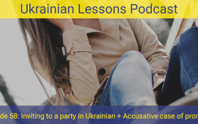 ULP 2-58 | Запрошення на вечірку | Inviting to a party in Ukrainian + Accusative case of pronouns