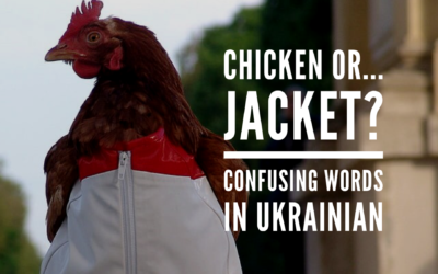 Chicken or… jacket? Confusing Ukrainian words that sound alike