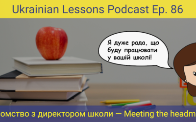ULP 3-86 Знайомство з директором школи – Meeting the headmaster of the school in Ukraine + Prefixes в-, у-