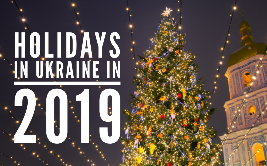 Holidays in Ukraine in 2019 (in Ukrainian and English)